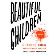 Beautiful Children: A Novel audiobook download