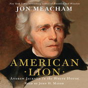 American Lion: A Biography of President Andrew Jackson audiobook download