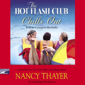 The Hot Flash Club Chills Out (Unabridged) audiobook download