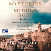 Mysteries of the Middle Ages (Unabridged) audiobook download