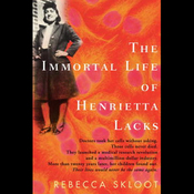 The Immortal Life of Henrietta Lacks (Unabridged) audiobook download