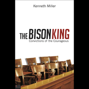 The Bison King: Convictions of the Courageous audiobook download