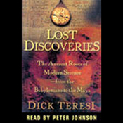 Lost Discoveries: The Multicultural Roots of Modern Science from the Babylonians to the Maya (Unabridged) audiobook download