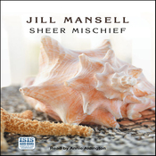 Sheer Mischief (Unabridged) audiobook download