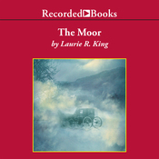 The Moor: A Novel of Suspense Featuring Mary Russell and Sherlock Holmes (Unabridged) audiobook download