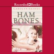 Ham Bones (Unabridged) audiobook download
