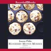 Blueberry Muffin Murder: A Hannah Swensen Mystery (Unabridged) audiobook download