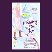 A Wedding to Die For: A Yellow Rose Mystery (Unabridged) audiobook download