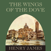 The Wings of the Dove (Unabridged) audiobook download