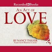 An Act of Love (Unabridged) audiobook download
