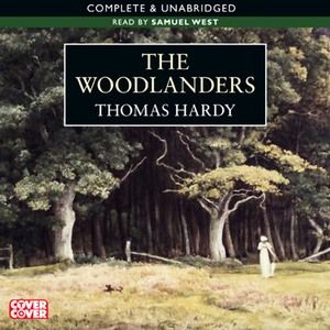 The-woodlanders-unabridged-audiobook