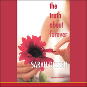 The Truth About Forever (Unabridged) audiobook download