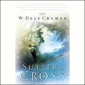 Sutter's Cross (Unabridged) audiobook download