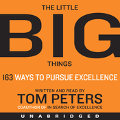 The Little Big Things: 163 Ways to Pursue EXCELLENCE (Unabridged) audiobook download