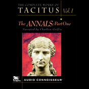 The Complete Works of Tacitus: Volume 1: The Annals, Part 1 (Unabridged) audiobook download