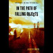 In the Path of Falling Objects (Unabridged) audiobook download