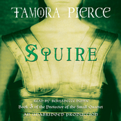 Squire: Book 3 of the Protector of the Small Quartet (Unabridged) audiobook download