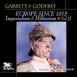 Europe-since-1815-volume-2-imperialism-and-militarism-unabridged-audiobook