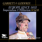 Europe Since 1815, Volume 2: Imperialism and Militarism (Unabridged) audiobook download