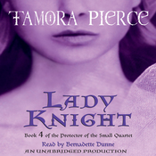 Lady Knight: Book 4 of the Protector of the Small Quartet (Unabridged) audiobook download