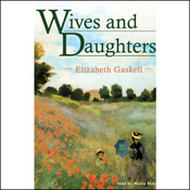 Wives and Daughters (Unabridged) audiobook download