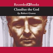 Claudius the God (Unabridged) audiobook download