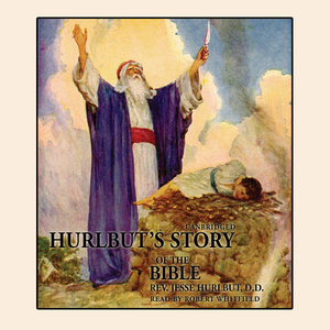 Hurlbuts-story-of-the-bible-unabridged-audiobook