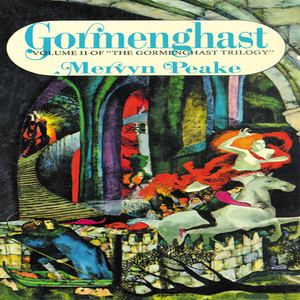 Gormenghast-volume-2-of-the-gormenghast-trilogy-unabridged-audiobook