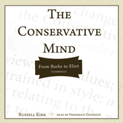 The Conservative Mind: From Burke to Eliot (Unabridged) audiobook download