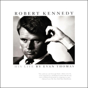 Robert Kennedy: His Life (Unabridged) audiobook download