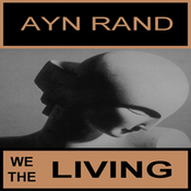 We the Living (Unabridged) audiobook download