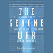 The Genome War: How Craig Venter Tried to Capture the Code of Life (Unabridged) audiobook download