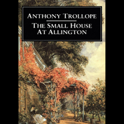The Small House at Allington (Unabridged) audiobook download