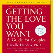 Getting the Love You Want: A Guide for Couples: 20th Anniversary Edition (Unabridged) audiobook download