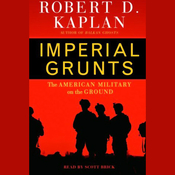 Imperial Grunts: The American Military on the Ground (Unabridged) audiobook download