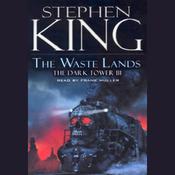 The Waste Lands: The Dark Tower III (Unabridged) audiobook download