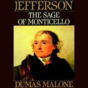 Thomas Jefferson and His Time, Volume 6:  The Sage of Monticello (Unabridged) audiobook download