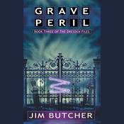 Grave Peril: The Dresden Files, Book 3 (Unabridged) audiobook download
