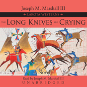 The Long Knives Are Crying: A Lakota Western (Unabridged) audiobook download