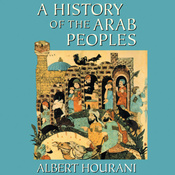 A History of the Arab Peoples (Unabridged) audiobook download