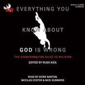 Everything you Know about God is Wrong Book 1: The Disinformation Guide to Religion (Unabridged) audiobook download