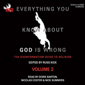 Everything You Know About God is Wrong Vol 2: The Disinformation Guide To Religion (Unabridged) audiobook download