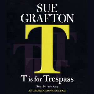 T-is-for-trespass-a-kinsey-millhone-mystery-unabridged-audiobook