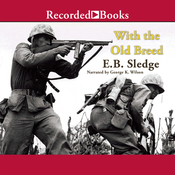 With the Old Breed: At Peleliu and Okinawa (Unabridged) audiobook download
