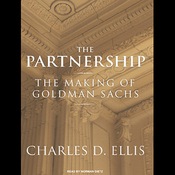 The Partnership: The Making of Goldman Sachs (Unabridged) audiobook download