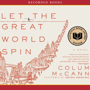 Let-the-great-world-spin-unabridged-audiobook