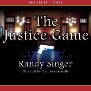 The-justice-game-unabridged-audiobook