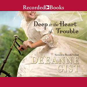 Deep-in-the-heart-of-trouble-unabridged-audiobook
