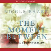 The Moment Between (Unabridged) audiobook download