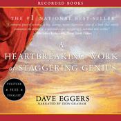 A Heartbreaking Work of Staggering Genius (Unabridged) audiobook download